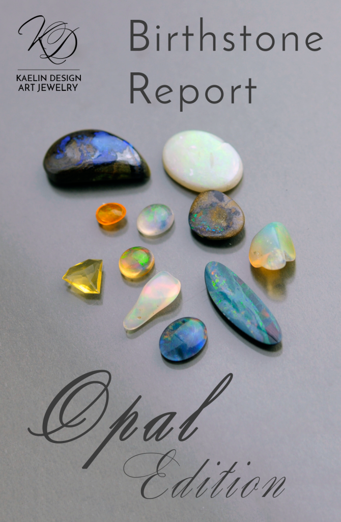 October Birthstone Report: Opal Edition by Kaelin Design