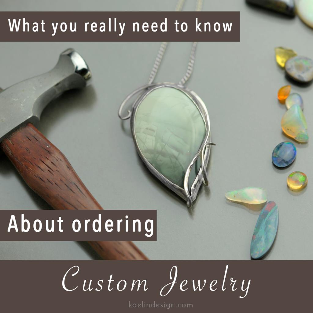 What you really need to know about ordering custom jewelry